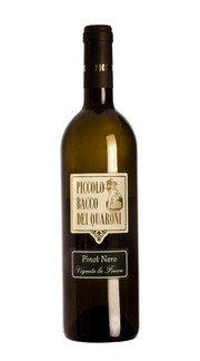 Pinot Nero Vinificato Bianco 'Vigneto La Fiocca' Piccolo Bacco dei Quaroni 2016